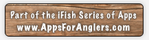 iFish Sask - Part of the iFish Series of Apps by Apps for Anglers